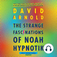 The Strange Fascinations of Noah Hypnotik