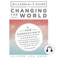 The Millennial's Guide to Changing the World