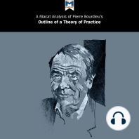 "Pierre Bourdieu's ""Outline of a Theory of Practice"""