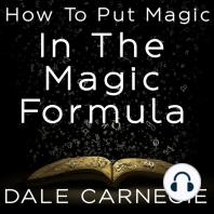 How To Put Magic In The Magic Formula