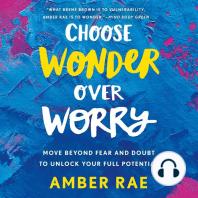 Choose Wonder Over Worry