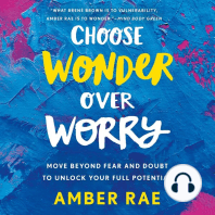 Choose Wonder Over Worry