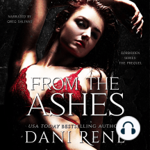 From the Ashes: A Forbidden Series Prequel