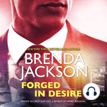 Forged in Desire: The Protectors, Book 1