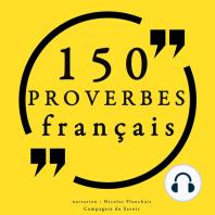 150 Proverbes français