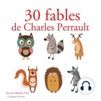 30 fables de Charles Perrault