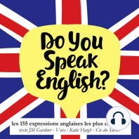Do you speak english ? Les expressions anglaises les plus courantes