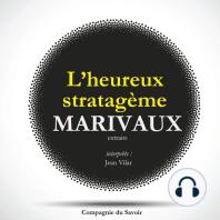 L'Heureux Stratagème, de Marivaux