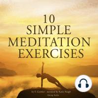 10 Simple Meditation Exercises