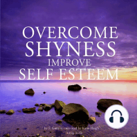 Overcome Shyness, Improve Self-Esteem