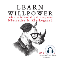 Learn Willpower with Existential Philosophers Nietzsche & Kierkegaard