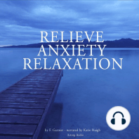 Relieve anxiety relaxation