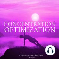 Concentration Optimization