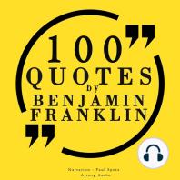 100 Quotes by Benjamin Franklin