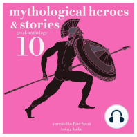 10 Mythological Heroes & Stories