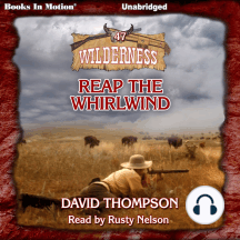 Reap The Whirlwind: Wilderness #47