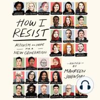 How I Resist