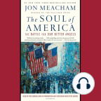 Audiobook, The Soul of America: The Battle for Our Better Angels - Listen to audiobook for free with a free trial.