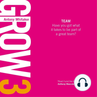 GROW 3 Team: Have you got what it takes to be part of a great team?
