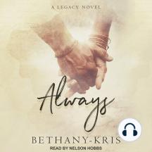 Always: A Legacy Novel: Cross + Catherine, Book 1