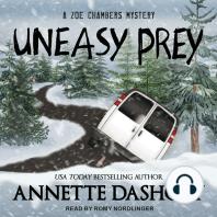 Uneasy Prey
