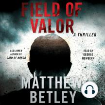 Field of Valor: A Thriller