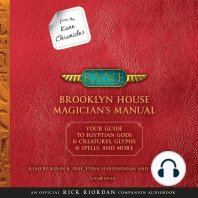 From the Kane Chronicles: Brooklyn House Magician's Manual: Your Guide to Egyptian Gods & Creatures, Glyphs & Spells, & More: (An Official Rick Riordan Companion Book)