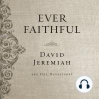 Ever Faithful