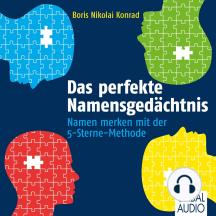 Das perfekte Namensgedächtnis: Namen merken mit der 5-Sterne-Methode