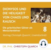 Dionysos und die Heiligkeit von Chaos und Rausch