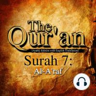 Qur'an (Arabic Edition with English Translation), The - Surah 7 - Al-A'raf