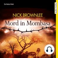 Mord in Mombasa. Ein Kenia-Krimi