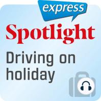 Spotlight express – Reisen – Mit dem Auto in Urlaub fahren