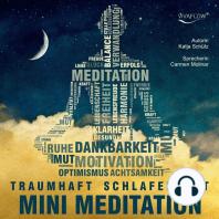 Traumhaft Schlafen mit Mini Meditation
