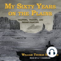 My Sixty Years on the Plains