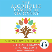The Alcoholic Family in Recovery