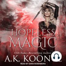 Hopeless Magic: Hopeless, Book 1