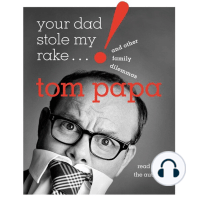 Your Dad Stole My Rake