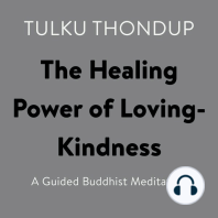 The Healing Power of Loving-Kindness: A Guided Buddhist Meditation
