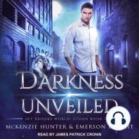 Darkness Unveiled