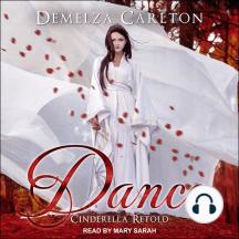 Dance: Cinderella Retold: Romance a Medieval Fairytale, Book 2