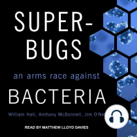 Superbugs: An Arms Race against Bacteria