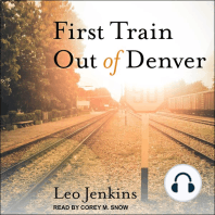 First Train Out of Denver