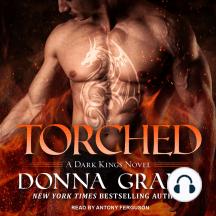 Torched: Dark Kings, Book 13
