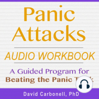 Panic Attacks Audio Workbook: A Guided Program for Beating the Panic Trick