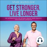 Get Stronger, Live Longer