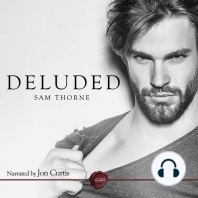 Deluded: A Gay Erotic Short Story