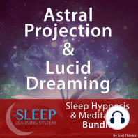 Astral Projection & Lucid Dreaming