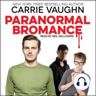 Paranormal Bromance