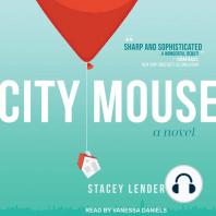 City Mouse: A Novel